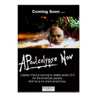 Ron Paul in APaulcalypse Now Print