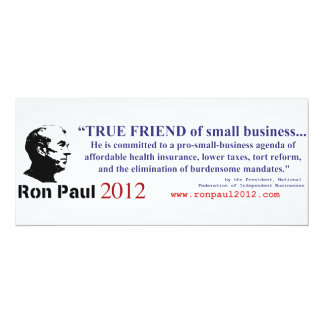 Ron Paul is a True Friend to Small Business Custom Invitations