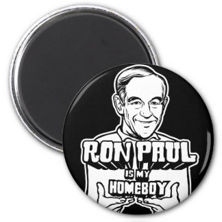 Ron Paul Is My Homeboy 2 Inch Round Magnet