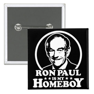 Ron Paul Is My Homeboy 2 Inch Square Button