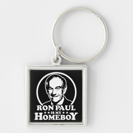 Ron Paul Is My Homeboy Silver-Colored Square Keychain
