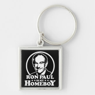 Ron Paul Is My Homeboy Keychains