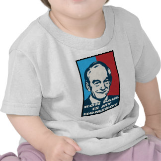 Ron Paul is My Homeboy.png Shirt