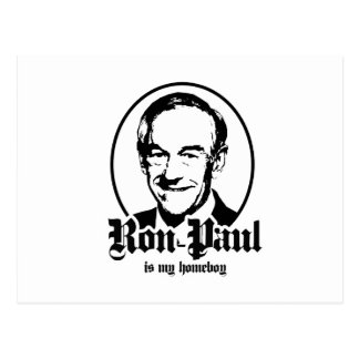 RON PAUL IS MY HOMEBOY POSTCARDS