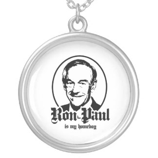RON PAUL IS MY HOMEBOY ROUND PENDANT NECKLACE
