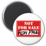 Ron Paul is NOT FOR SALE!!! 2 Inch Round Magnet