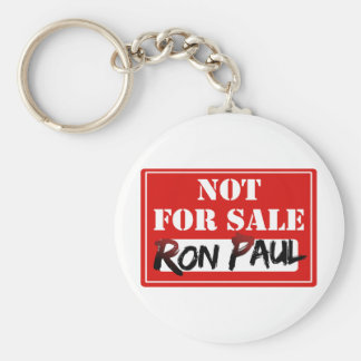 Ron Paul is NOT FOR SALE!!! Basic Round Button Keychain