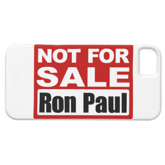 Ron Paul is Not For Sale Sign iPhone SE/5/5s Case