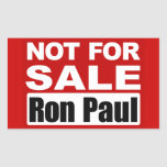 Ron Paul is Not For Sale Sign Rectangular Sticker