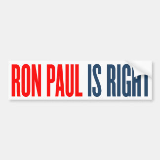 Ron Paul is Right Bumper Sticker