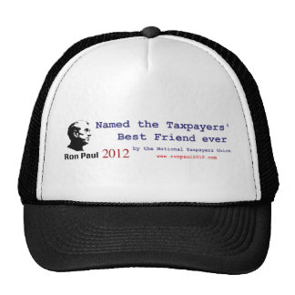 Ron Paul is the Taxpayer's Best Friend Hats