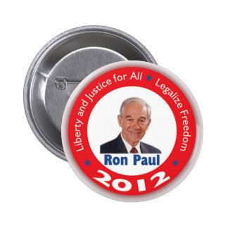 Ron Paul: Libertad y justicia para TODOS Pin Redondo De 2 Pulgadas