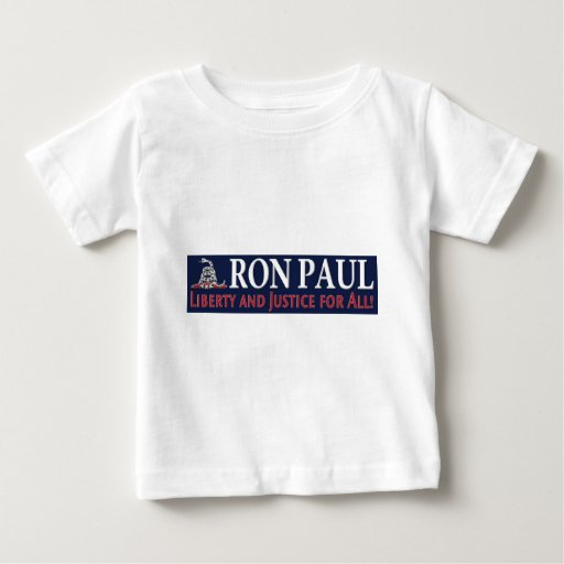 Ron Paul: Liberty and Justice for ALL Baby T-Shirt