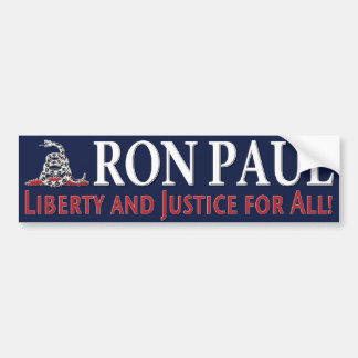 Ron Paul: Liberty and justice for all! Car Bumper Sticker