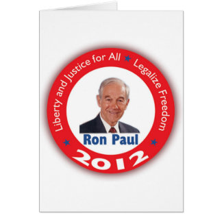 Ron Paul: Liberty and Justice for ALL Card