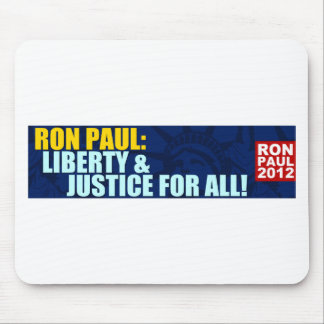 Ron Paul: Liberty and Justice for All Mouse Pad
