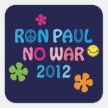 Ron Paul - ninguna guerra - 2012 Pegatina Cuadrada