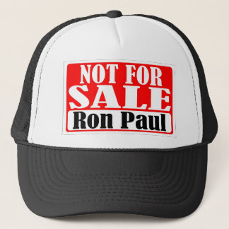 Ron Paul Not For Sale Hat