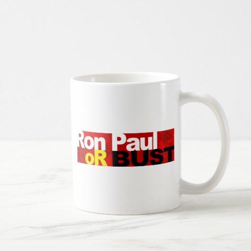 ¡Ron Paul o busto! Taza De Café