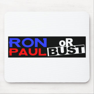 RON PAUL OR BUST MOUSE PAD