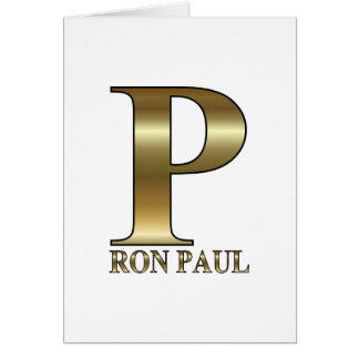 Ron Paul P 2012 Greeting Card