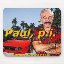 Ron Paul P.I. Episode 9: Busting the fed mouspad! Mouse Pad