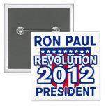Ron Paul para el presidente 2012 camisetas Pin