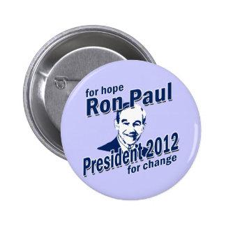 Ron Paul para la esperanza y el cambio Pin