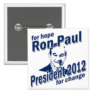 Ron Paul para la esperanza y el cambio Pin Cuadrada 5 Cm
