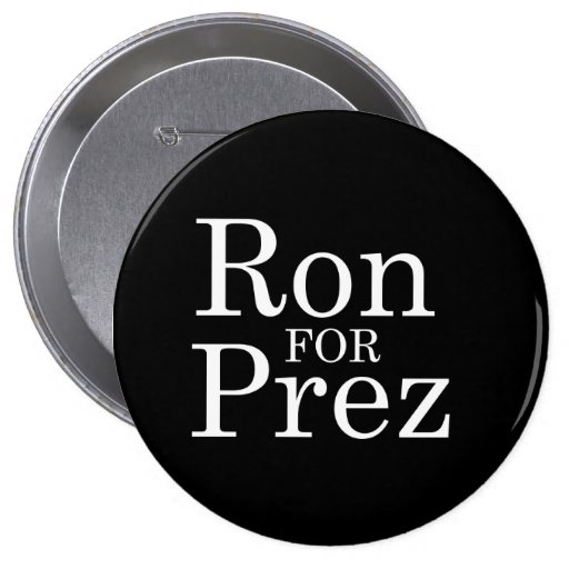 RON PAUL PARA PREZ (blanco) Pin Redondo 10 Cm