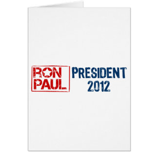 Ron Paul president 2012 Greeting Card