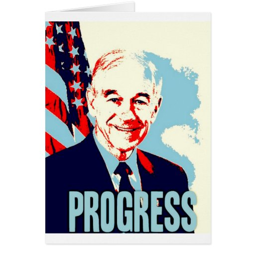 Ron Paul Progress Greeting Card