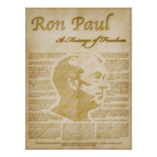 Ron Paul Quotes A Message Of Freedom Poster