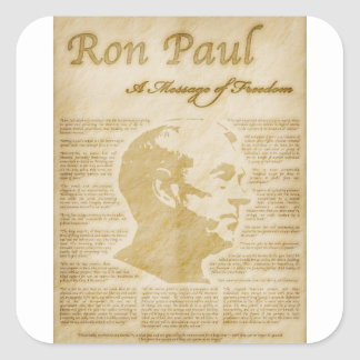 Ron Paul Quotes A Message Of Freedom Square Sticker