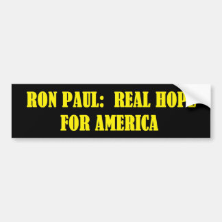 Ron Paul:  Real Hope For America Bumper Sticker