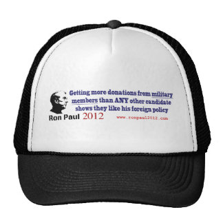 Ron Paul Recieves the Most Military Donations Trucker Hat
