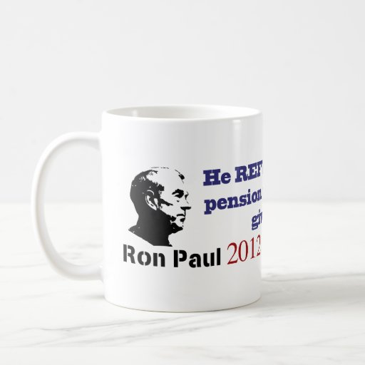 Ron Paul Refuses his Government Pension Classic White Coffee Mug
