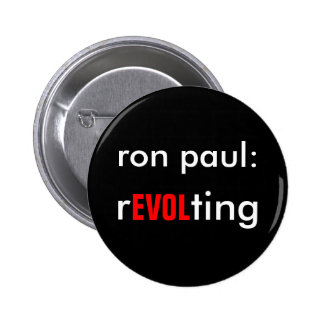 Ron Paul rEVOLting 2 Inch Round Button