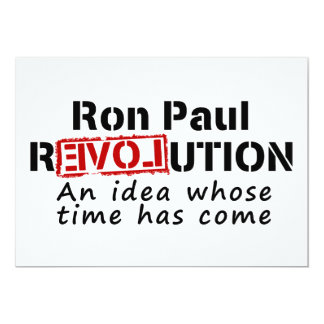 Ron Paul rEVOLution An Idea Whose Time Has Come Card