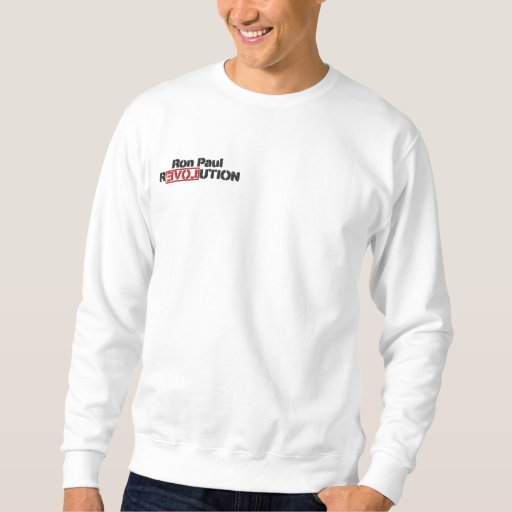 Ron Paul Revolution Embroidered Sweatshirt