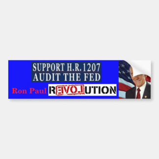 Ron Paul Revolution HR 1207 Audit the Fed Bumper Sticker
