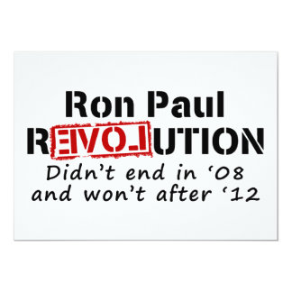 Ron Paul rEVOLution it didn't end in '08 Card