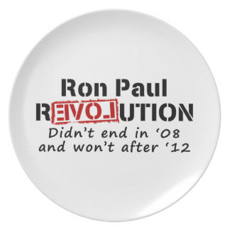 Ron Paul rEVOLution it didn't end in '08 Melamine Plate