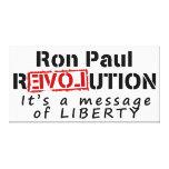 Ron Paul rEVOLution It's a message of Liberty Canvas Prints