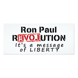 Ron Paul rEVOLution It's a message of Liberty Card