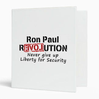 Ron Paul rEVOLution Never give up Liberty Binder