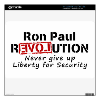 Ron Paul rEVOLution Never give up Liberty Skins For The MacBook Air