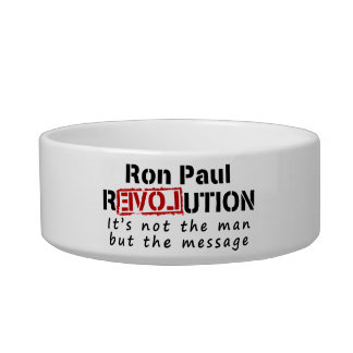 Ron Paul rEVOLution not the man but the message Bowl