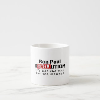 Ron Paul rEVOLution not the man but the message Espresso Cup