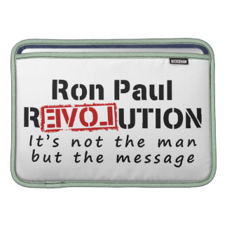 Ron Paul rEVOLution not the man but the message MacBook Sleeves